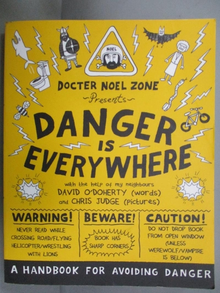 【書寶二手書T7/原文書_KDZ】Danger is Everywhere: A Handbook for Avoidi