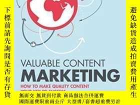 二手書博民逛書店Valuable罕見Content Marketing: How To Make Quality Content