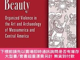 二手書博民逛書店Blood罕見and Beauty: Organized Violence in the Art and Arch