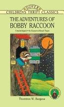 二手書博民逛書店 《The Adventures of Bobby Raccoon》 R2Y ISBN:9780486286174│Courier Corporation