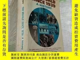 二手書博民逛書店the罕見world since 1939,Y203909 th