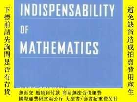 二手書博民逛書店The罕見Indispensability Of Mathematics-數學的必要性Y436638 Mark