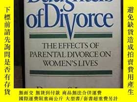 二手書博民逛書店DAUGHTERS罕見OF DIVORCE: The Effects Of Parental Divorce On