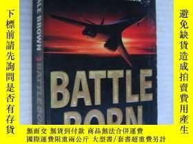 二手書博民逛書店Battle罕見Born( )Y146810 Dale Brow