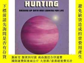 二手書博民逛書店Planet罕見Hunting: Racking Up Data