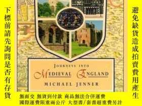 二手書博民逛書店Journeys罕見into Medieval EnglandY