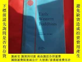 二手書博民逛書店EarIy罕見Western BuddhistsY179070 EarIy Western Buddhists