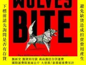 二手書博民逛書店When罕見The Wolves BiteY255562 Scott Wapner Publicaffairs