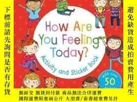 二手書博民逛書店How罕見Are You Feeling Today Activity and St...-你覺得今天的活動怎麽樣