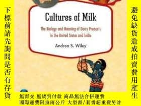 二手書博民逛書店Cultures罕見Of MilkY362136 Andrea S. Wiley Harvard Univer