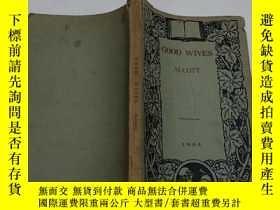 二手書博民逛書店GOOD罕見WIVES (無版權)Y7115 出版1934