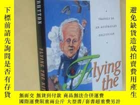 二手書博民逛書店英文原版罕見Flying the Kite: Travels of an Australian Politicia
