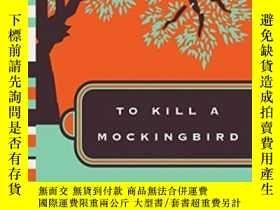 二手書博民逛書店To罕見Kill a Mockingbird(哈珀·李《殺死一隻