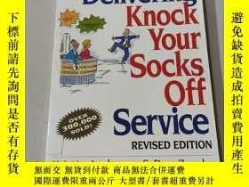 二手書博民逛書店Delivering罕見knock your socks off service:送貨 讓你大吃一驚(外文)Y