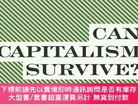 二手書博民逛書店Can罕見Capitalism Survive?:Creative Destruction and the Fut