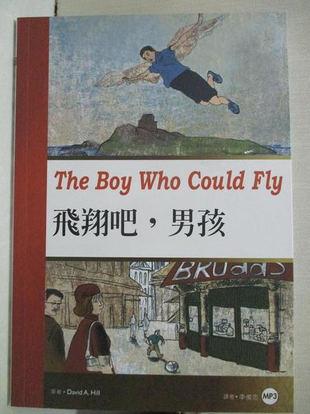 【書寶二手書T7/語言學習_LBB】飛翔吧,男孩 _David A. Hill