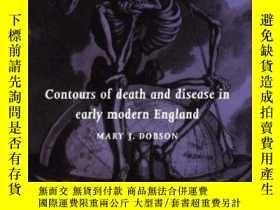 二手書博民逛書店Contours罕見Of Death And Disease In Early Modern EnglandY