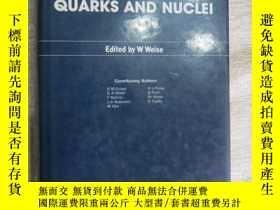 二手書博民逛書店Quarks罕見and Nuclei 夸克和核素 (觀)Y134