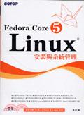 二手書博民逛書店《Fedora Core 5 Linux安裝與系統管理 (附DV