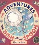 二手書博民逛書店 《The Adventures of the Dish and the Spoon》 R2Y ISBN:0099475766│Random House