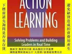 二手書博民逛書店Optimizing罕見The Power Of Action Learning: Solving Problem