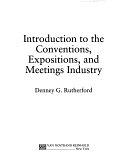 二手書博民逛書店《Introduction to the Conventions, Expositions, and Meetings Industry》 R2Y ISBN:0442234953
