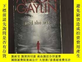 二手書博民逛書店And罕見She Was:A Novel of Suspense