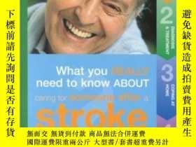 二手書博民逛書店Caring罕見for Someone After a Stroke: What You Really Need