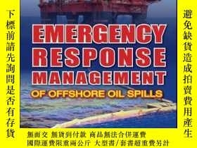 二手書博民逛書店Emergency罕見Response Management of Offshore Oil Spills: Gu