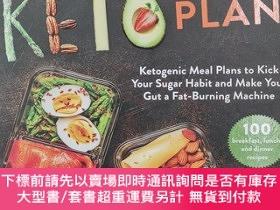 二手書博民逛書店The罕見30-Day Keto Plan: Ketogenic Meal Plans to Kick Your