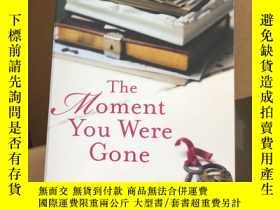 二手書博民逛書店The罕見moment you were goneY304424