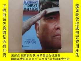 二手書博民逛書店It罕見Doesn t Take a Hero : The Autobiography of General H.