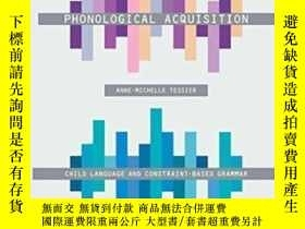 二手書博民逛書店Phonological罕見Acquisition: Child Language And Constraint-