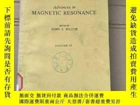 二手書博民逛書店advances罕見in magnetic resonance volume 10 (P1881)Y17341