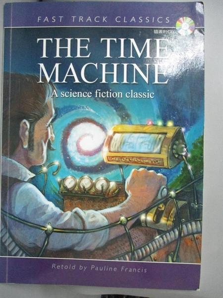 【書寶二手書T1/原文小說_IOX】The Time Machine_Pauline Francis