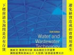 二手書博民逛書店Water罕見And Wastewater Technology (6th Edition)Y364682 M