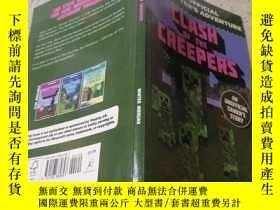 二手書博民逛書店clash罕見of the creepers爬山虎的撞擊聲Y200392