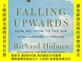 二手書博民逛書店Falling罕見Upwards: How We Took to the Air: An Unconvention