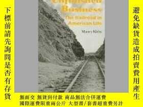 二手書博民逛書店Unfinished罕見Business: The Railroad in American Life-未竟事業: