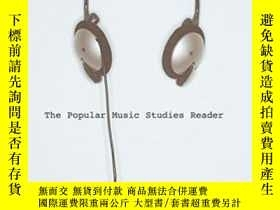 二手書博民逛書店The罕見Popular Music Studies ReaderY255562 Bennett, Andy