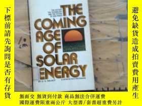 二手書博民逛書店THE罕見COMING AGEOF SOLAR ENERGYY2