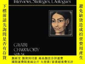 二手書博民逛書店The罕見Post-colonial Critic-後殖民主義批評家Y436638 Gayatri Chakr
