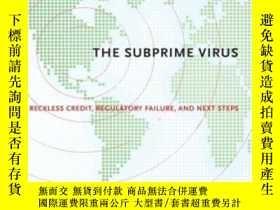 二手書博民逛書店The罕見Subprime Virus: Reckless Cr