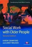 二手書博民逛書店 《Social Work with Older People》 R2Y ISBN:1844451550│Learning Matters