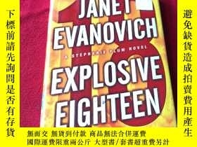 二手書博民逛書店英文原版罕見Explosive Eighteen: A Stephanie Plum Novel (Stephan