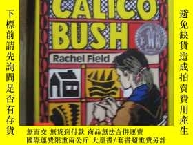 二手書博民逛書店Calico罕見BushY10980 Calico Bush Calico Bush 出版1990