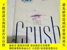 二手書博民逛書店The罕見Crush(英文原版)Y6856 SANDRA BRO