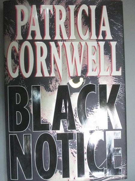 【書寶二手書T3/原文小說_JLT】Black Notice_Patricia Cornwell, Patricia Cornwell