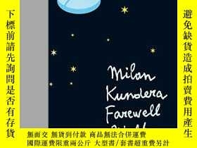 二手書博民逛書店Farewell罕見WaltzY256260 Milan Kundera Faber And Faber 出