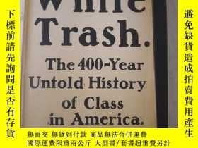 二手書博民逛書店White罕見Trash.The 400-Year UntoId